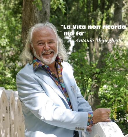 Antonio Meneghetti, ricordi e vita